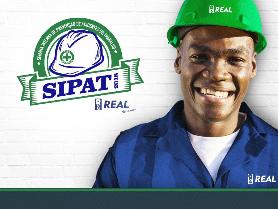 SIPAT 2018 Real Guindastes – Prevenção de acidentes com ZERO DANO