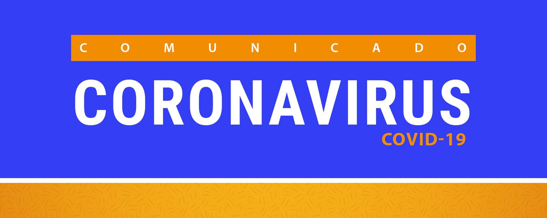 Comunicado: Coronavirus (COVID-19)