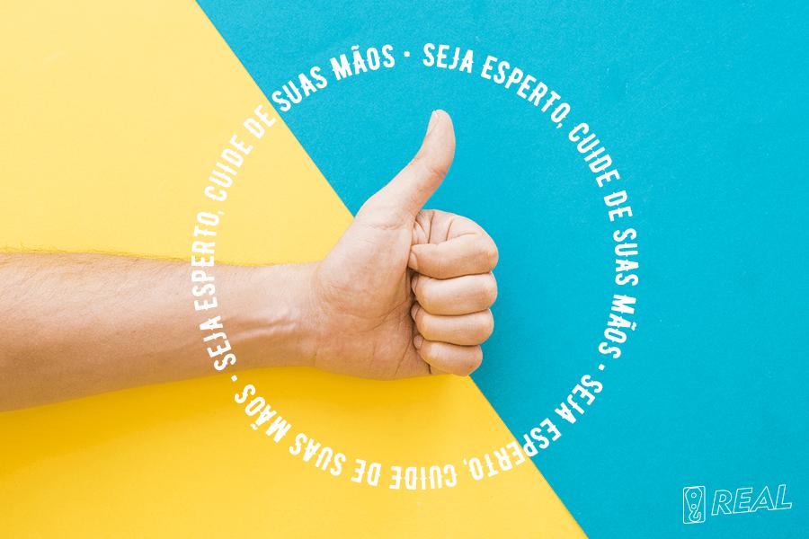imagem de mão fazendo sinal de positivo sobre fundo azul e texto: seja esperto, cuide de suas mãos