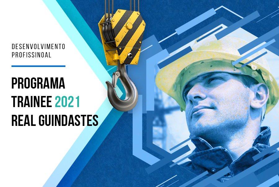 Programa Trainee 2021 Real Guindastes